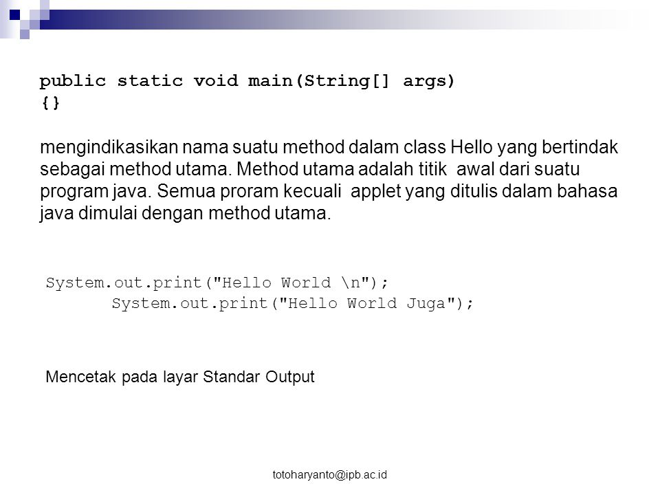 public static void main(String[] args) {}